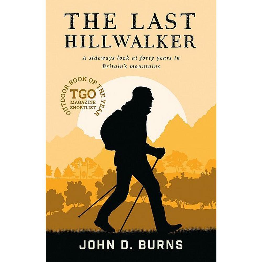 Cordee The Last Hillwalker by John D Burns