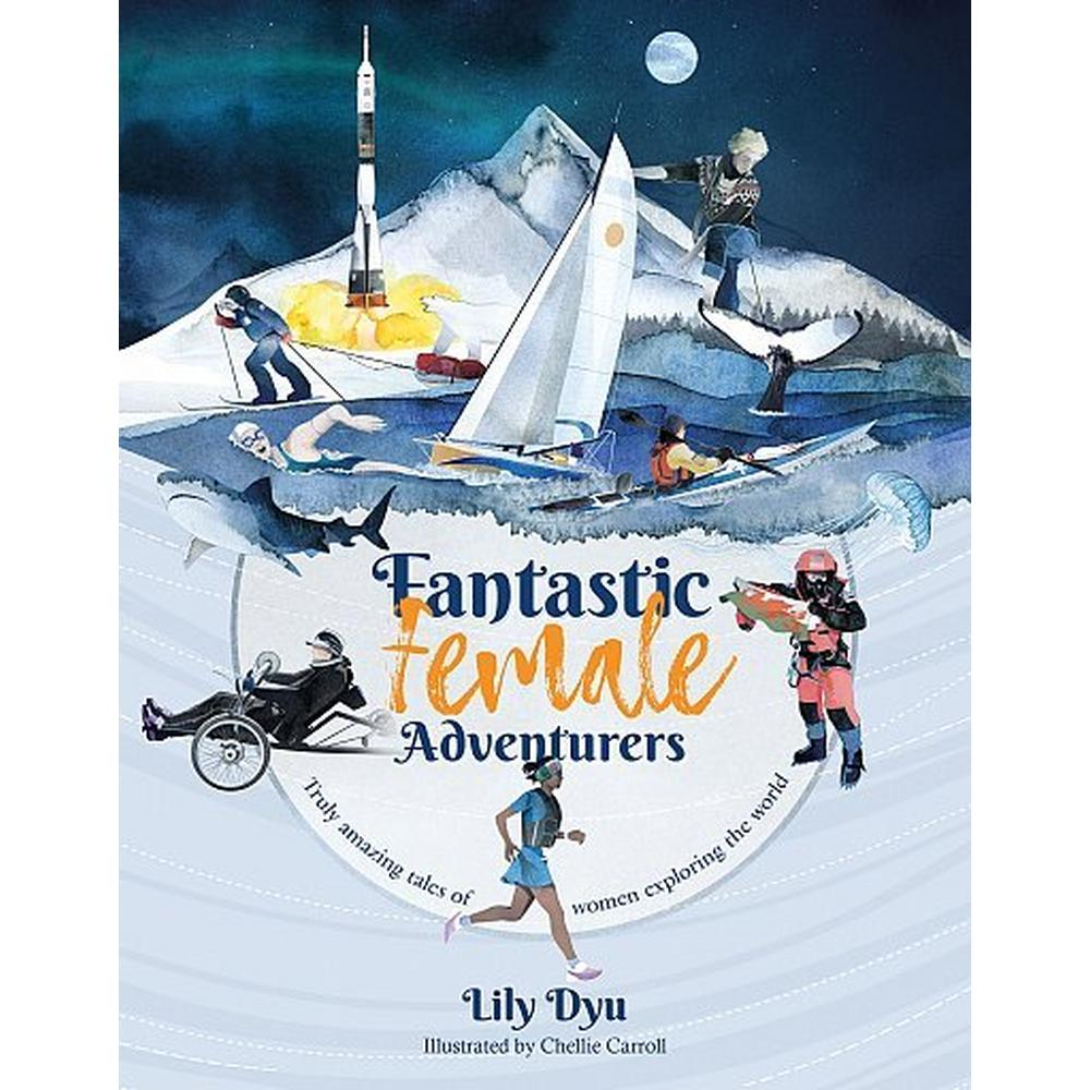 Cordee Book: Fantastic Female Adventurers