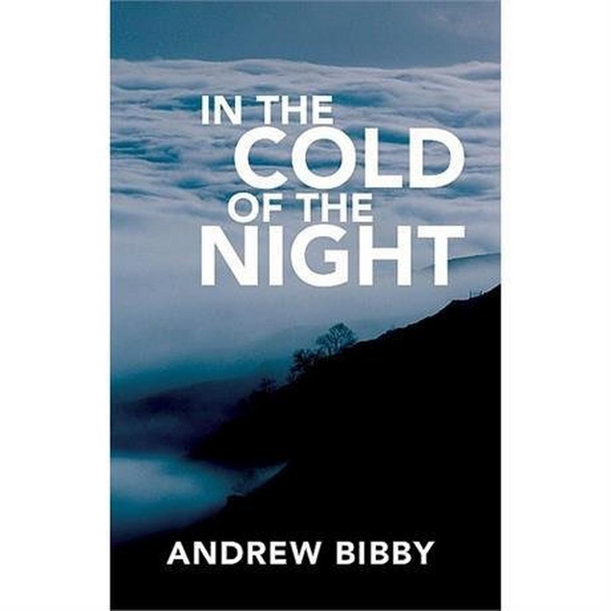 Miscellaneous Book: In the Cold of the Night - Andrew Bibby
