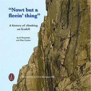 Book: Nowt but a fleein' thing - A History of Climbing on Scafell