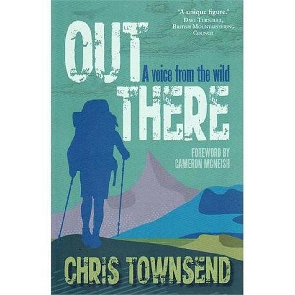 Miscellaneous Out There by Chris Townsend