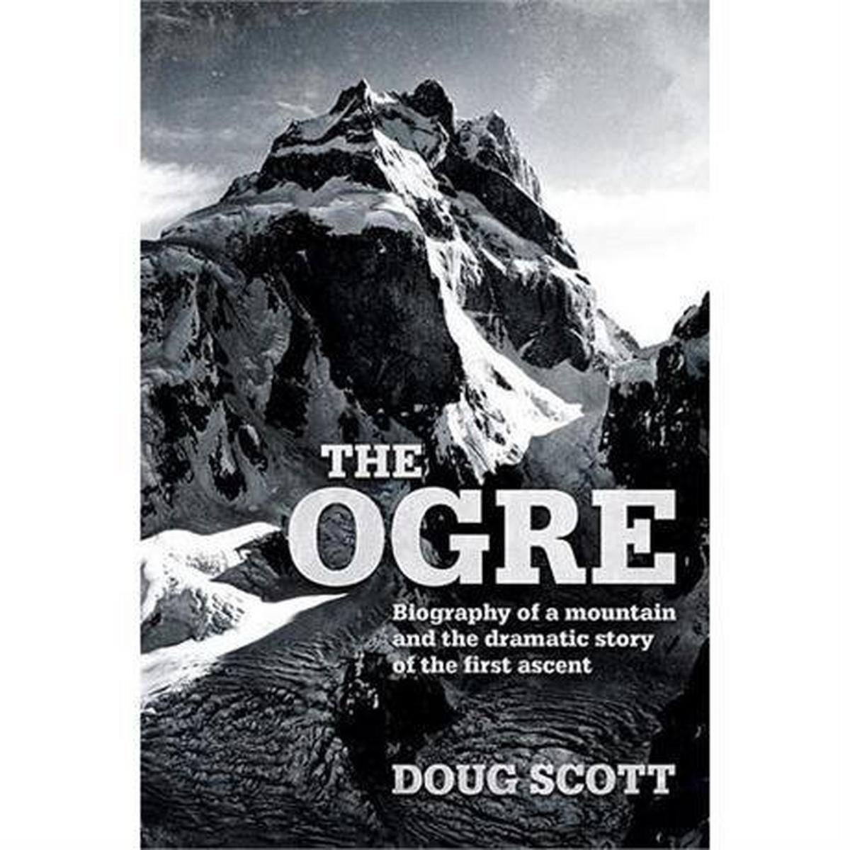 Vertebrate Publishing Book: The Ogre : Doug Scott