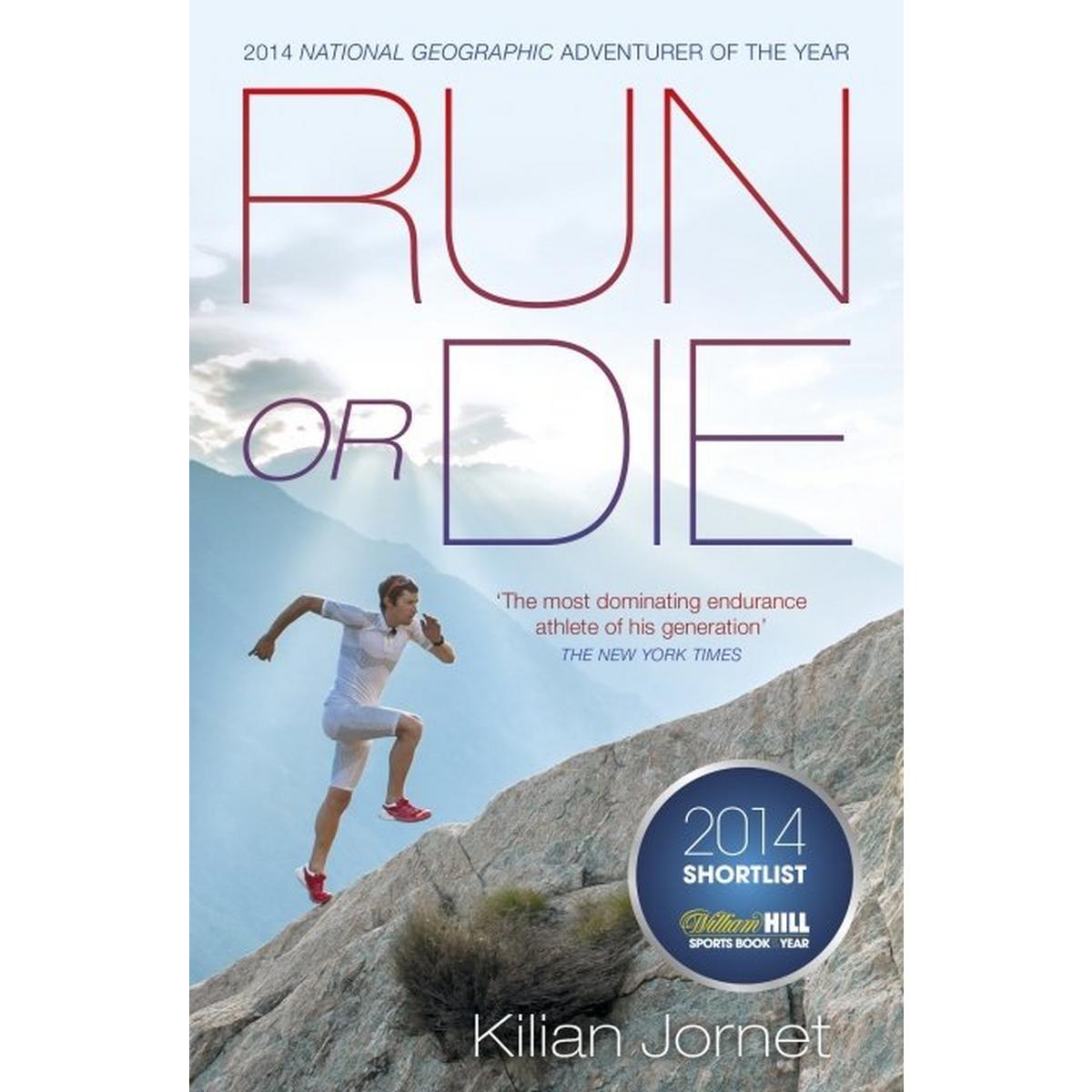 Penguin Books Run or Die by Kilian Jornet