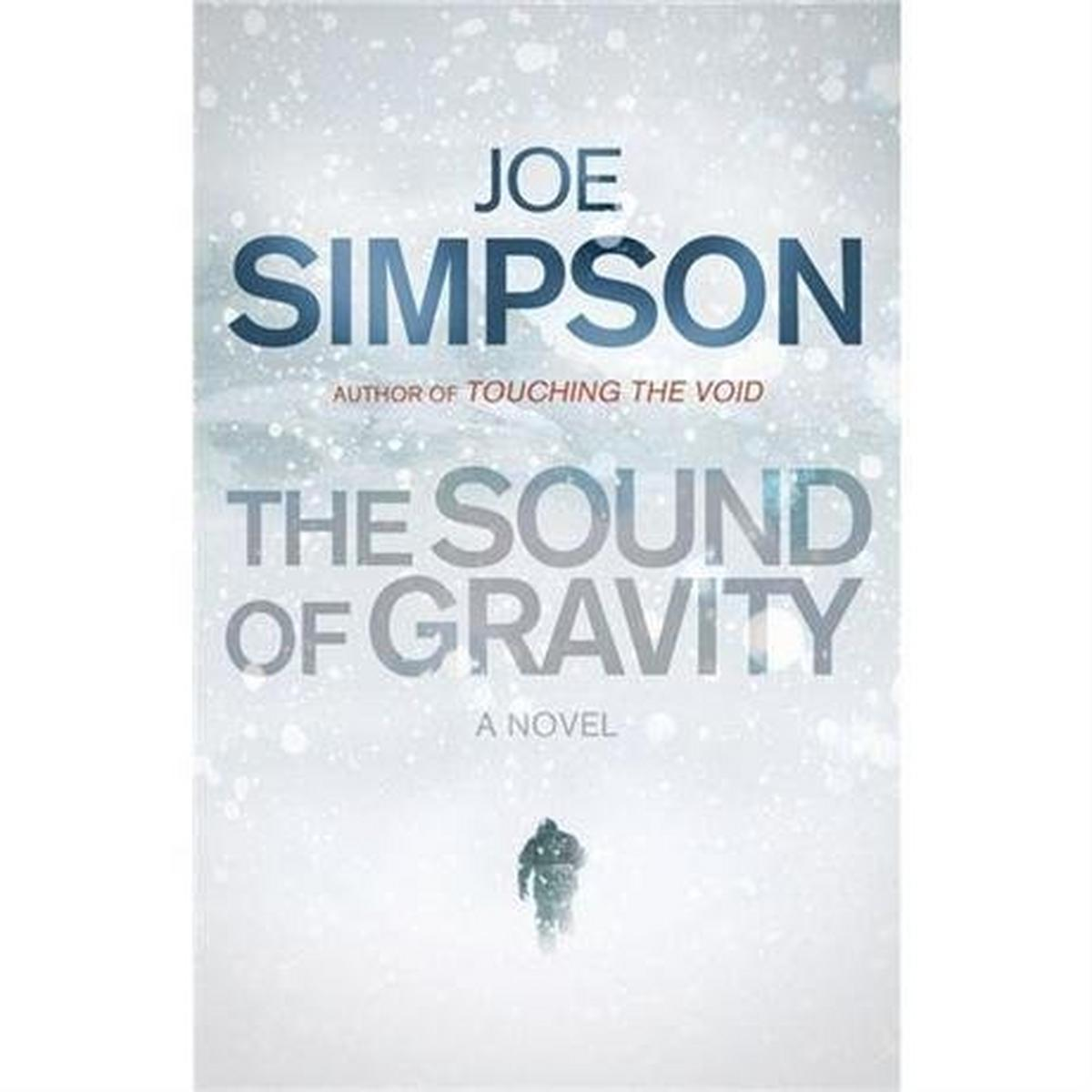 Miscellaneous The Sound of Gravity by Joe Simpson