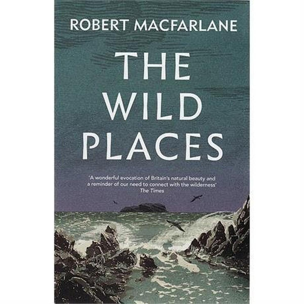 Miscellaneous Book: The Wild Places: Robert Macfarlane