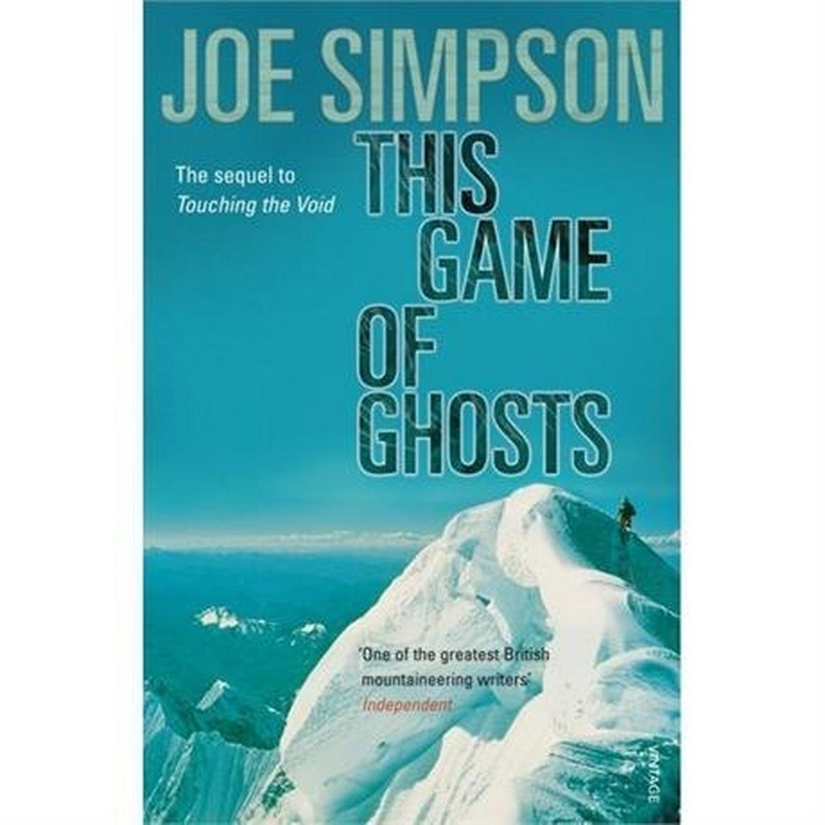 Miscellaneous Book: This Game Of Ghosts: Joe Simpson