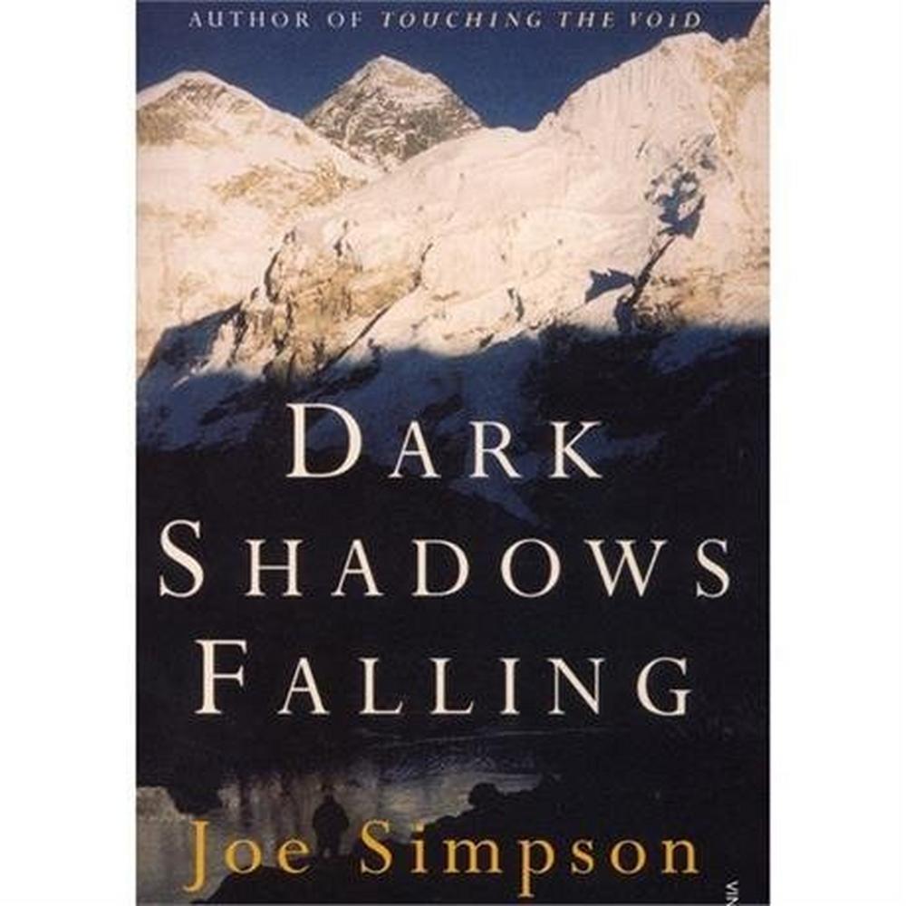 Miscellaneous Book: Dark Shadows Falling - Joe Simpson