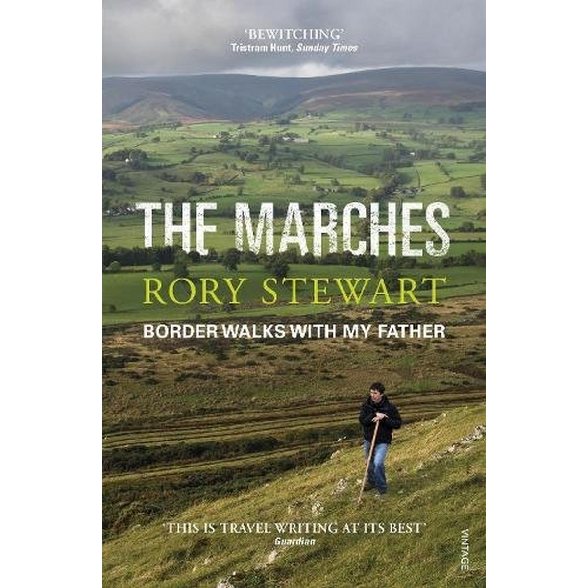 Miscellaneous Book: The Marches - Rory Stewart