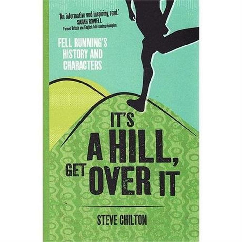 Miscellaneous Book: It's a Hill, Get Over It: Chilton