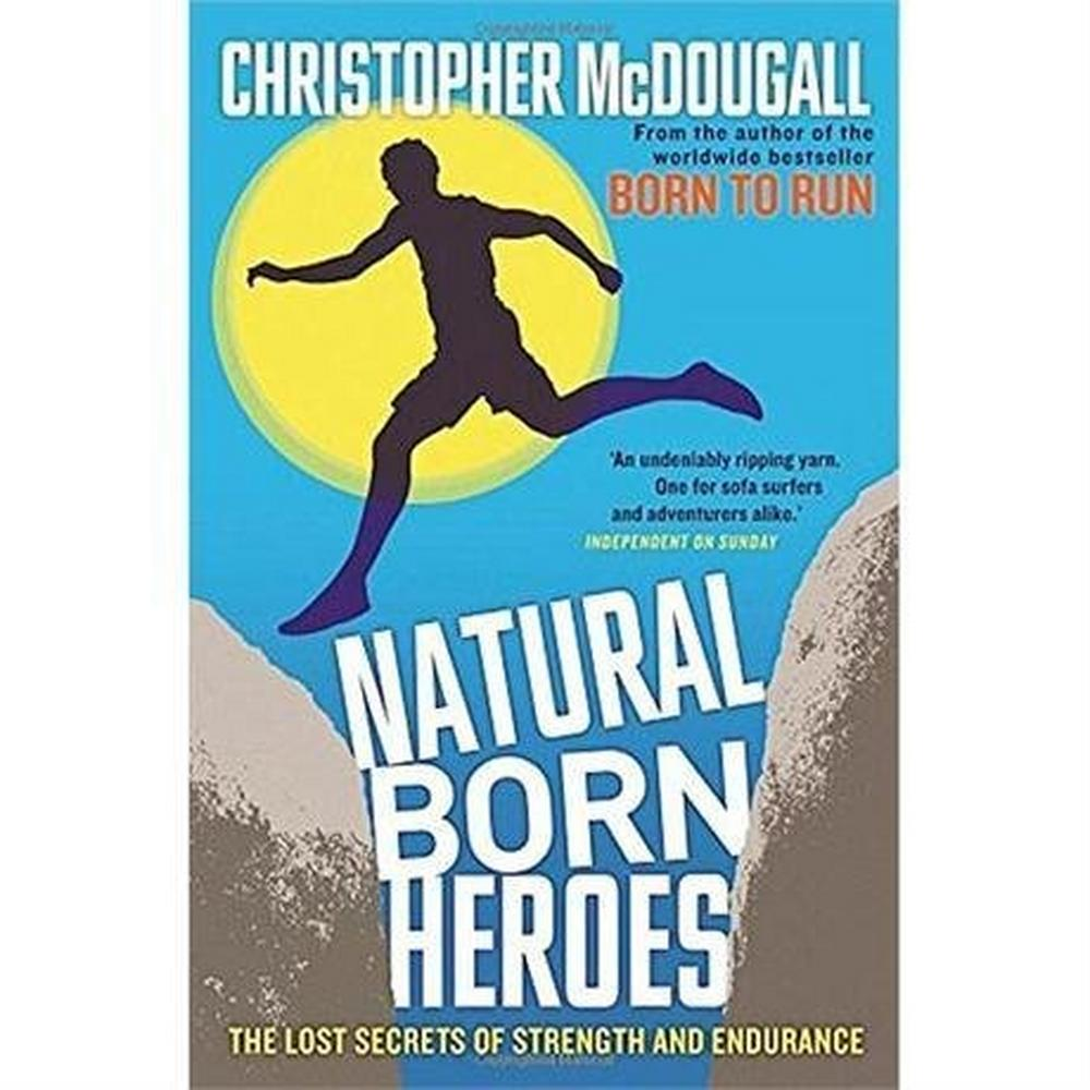 Miscellaneous Book: Natural Born Heroes - McDougall