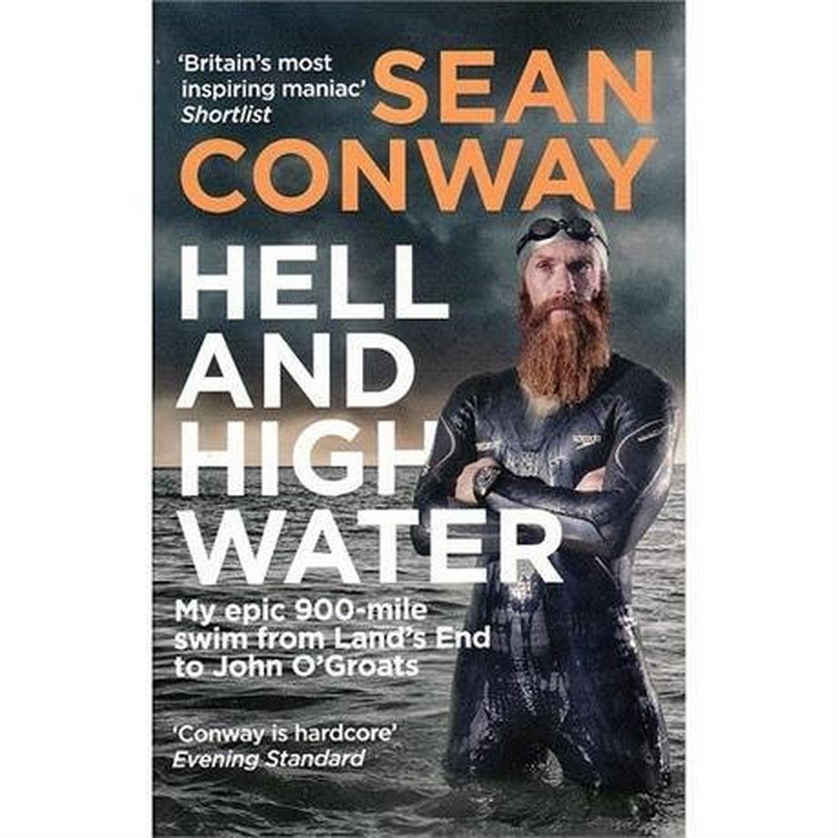 Miscellaneous Book: Hell and High Water - Sean Conway