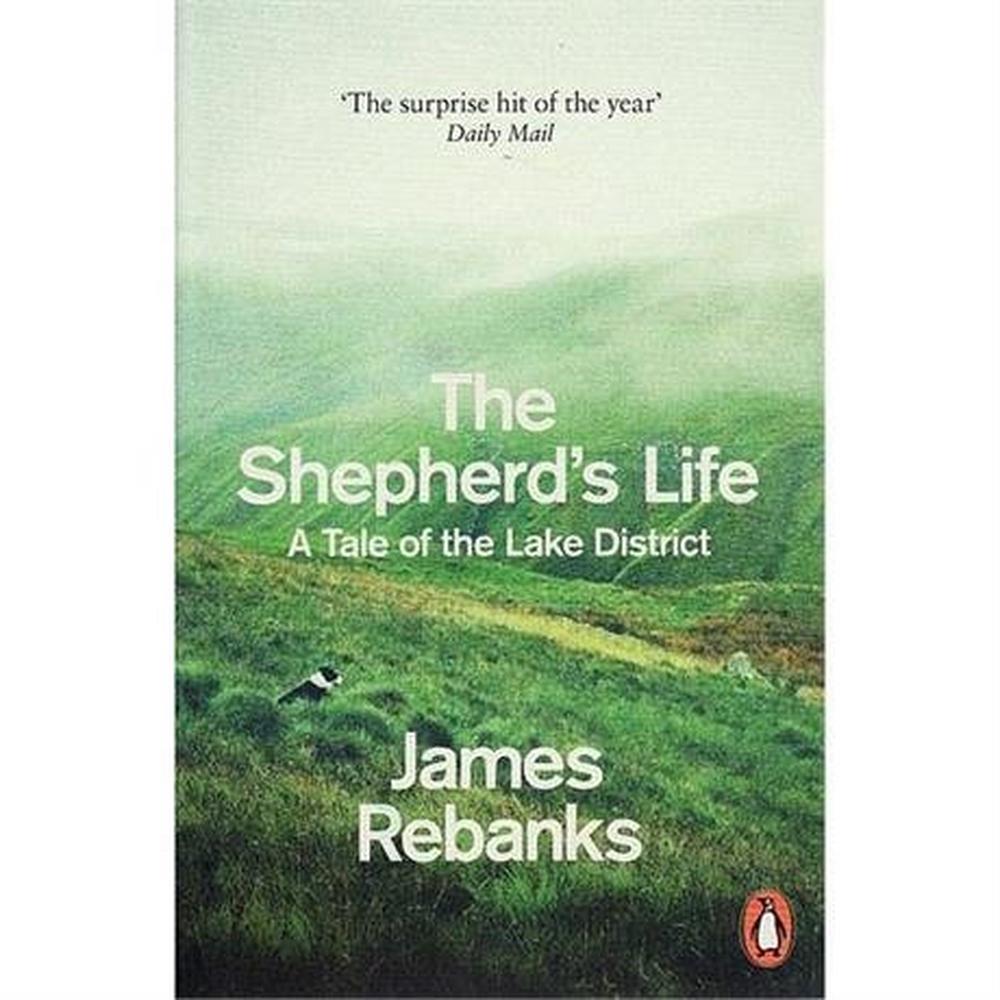 Penguin Books : The Shepherd's Life : James Rebanks