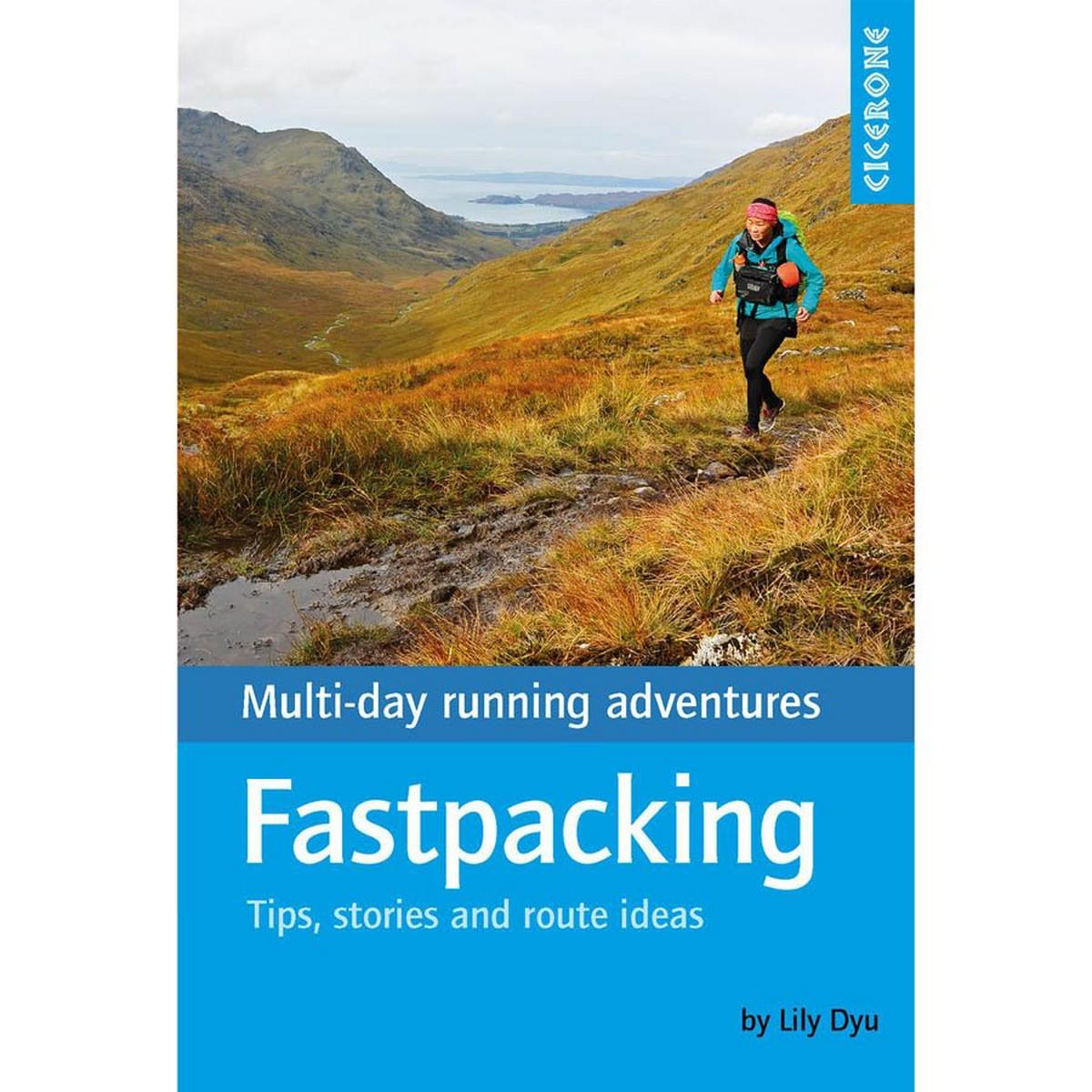Cicerone Running Guide Book: Fastpacking
