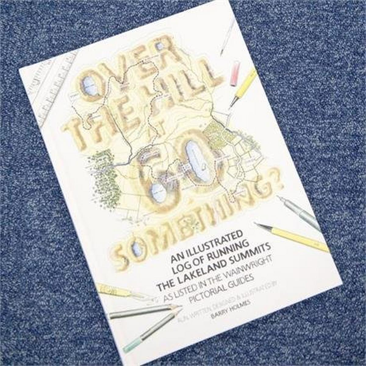 Miscellaneous Book: Over The Hill at 60 Something? - New Edition