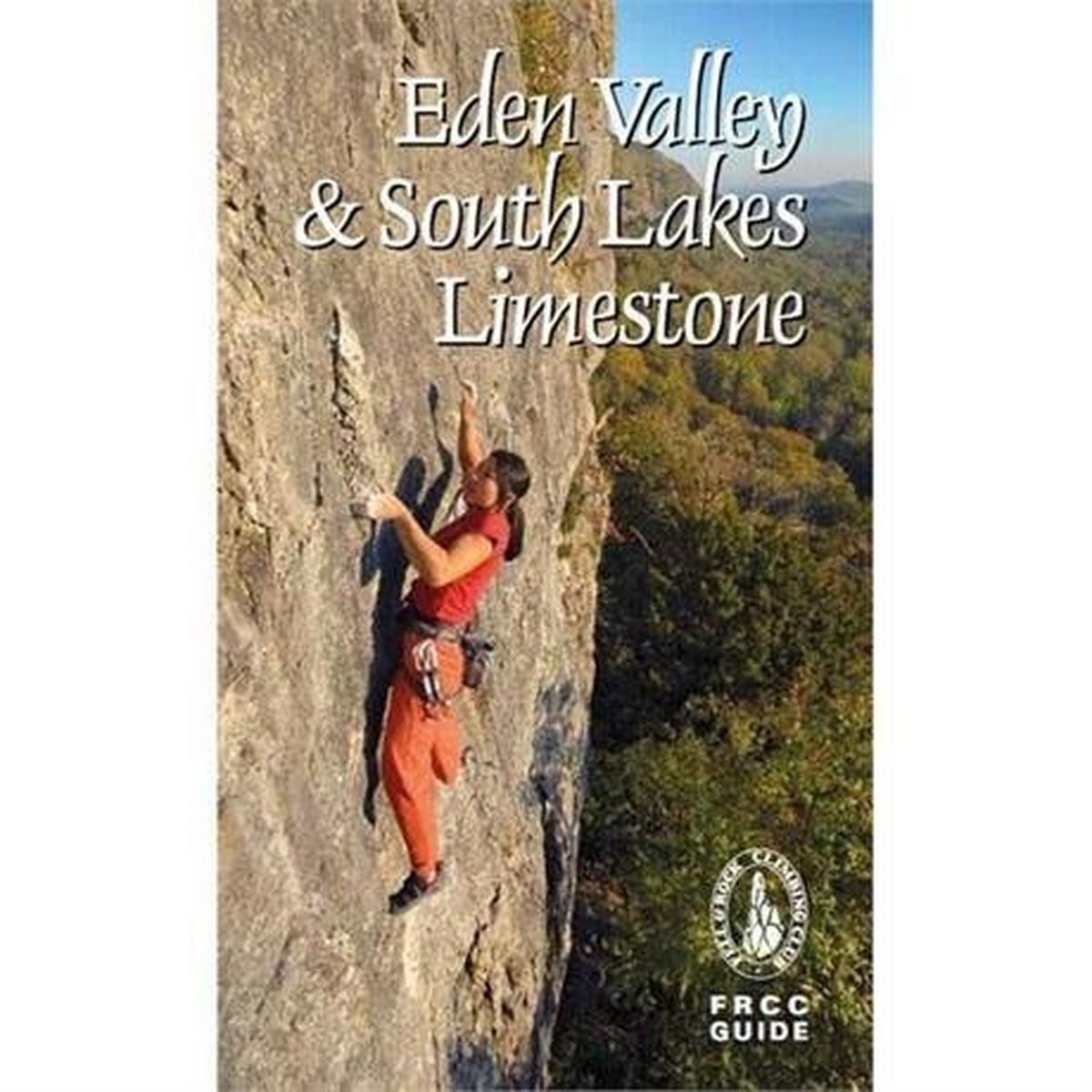 Frcc Guide Books FRCC Climbing Guide Book: Eden Valley & South Lakes Limestone