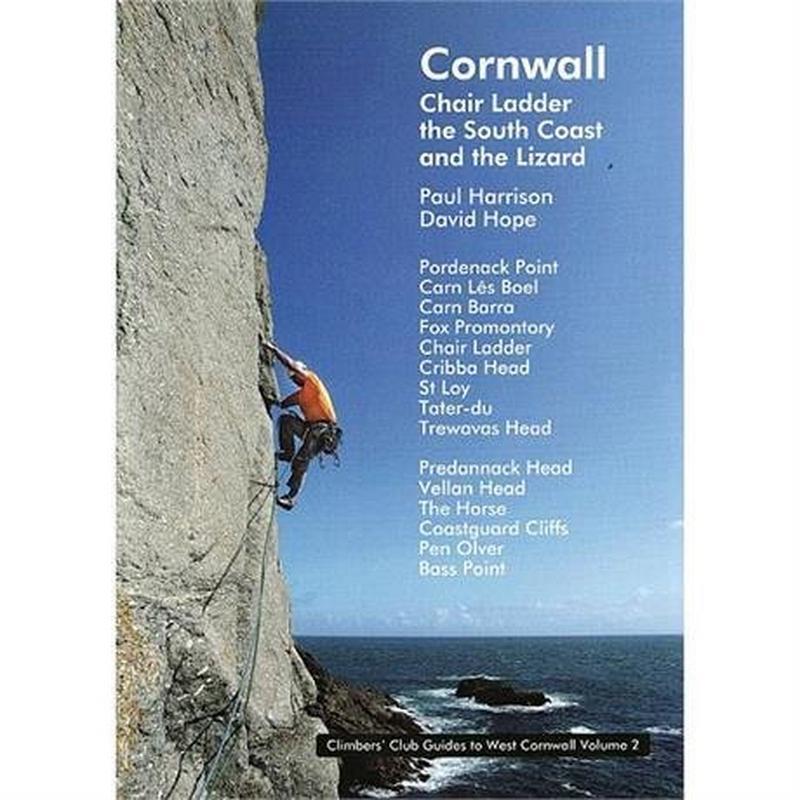 Climbers Club Climbing Guide Book: Cornwall - Chair Ladder & The Lizard