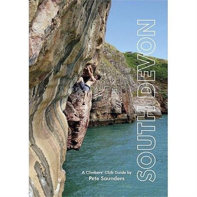 Climbers' Club Climbing Guide Book: South Devon