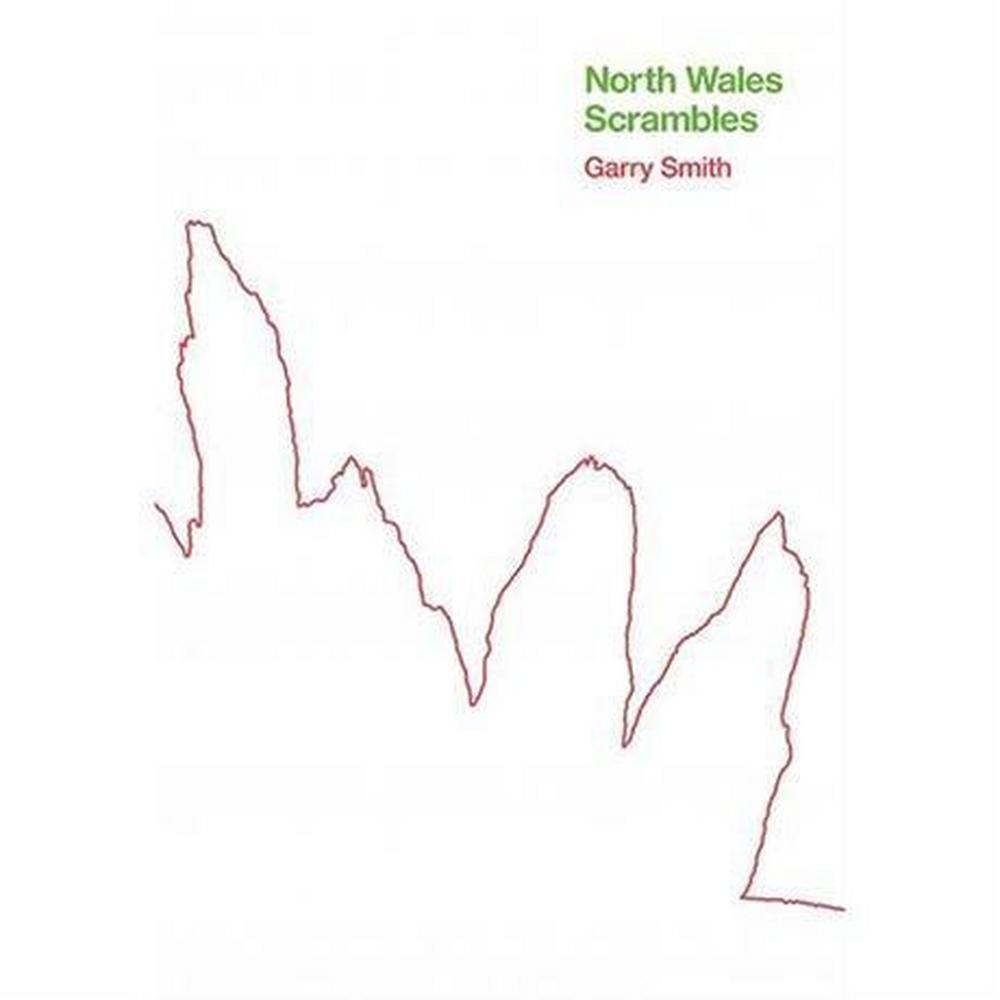 Miscellaneous Scrambling Guide Book: North Wales Scrambles (2nd Edition)