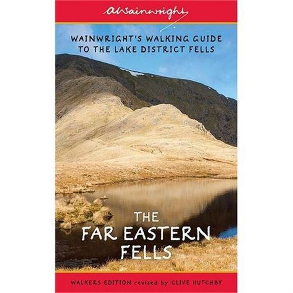 Cordee Wainwright Book Walkers Edition: Far Eastern Fells Revised No.2 : Hutchby