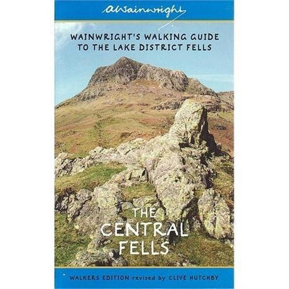 Cordee Wainwright Book Walker's Edition: Central Fells Revised No.3 : Hutchby