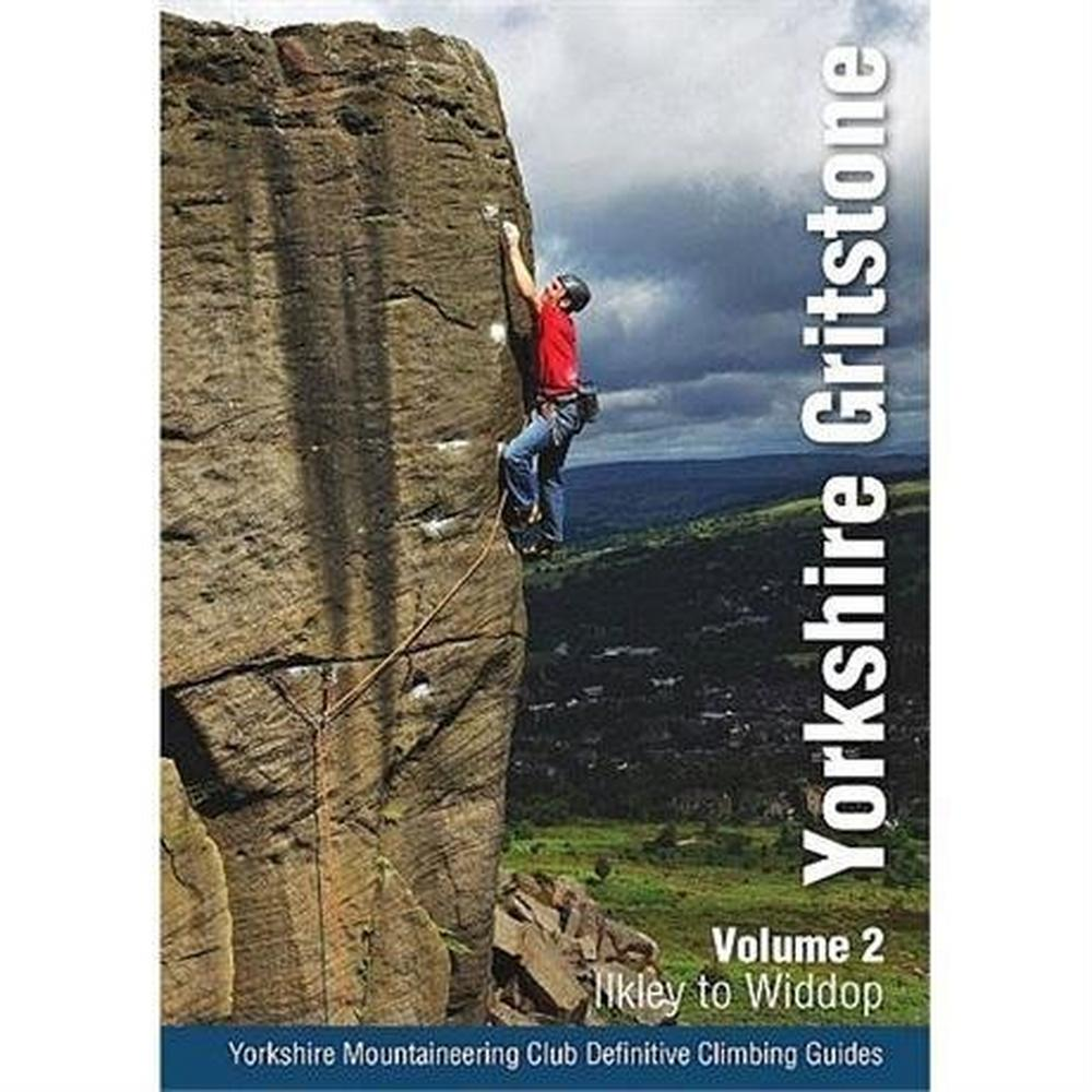 Miscellaneous Climbing Guide Book: Yorkshire Gritstone - Volume 2 - Ilkley to Widdop