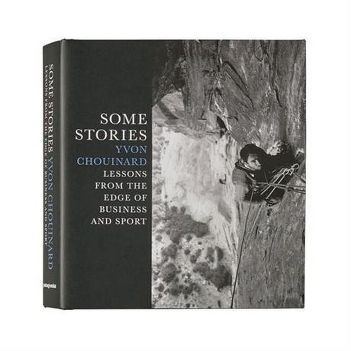 Patagonia Book: Some Stories: Yvon Chouinard