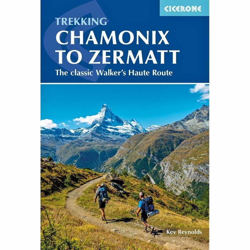 Walking Guide Book: Trekking Chamonix to Zermatt