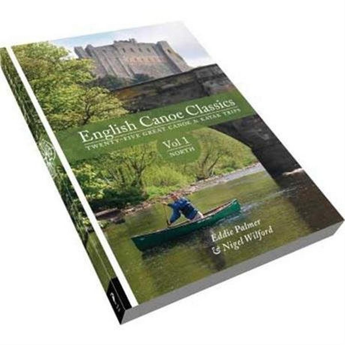 Pesda Press English Canoe Classics - Volume 1: North