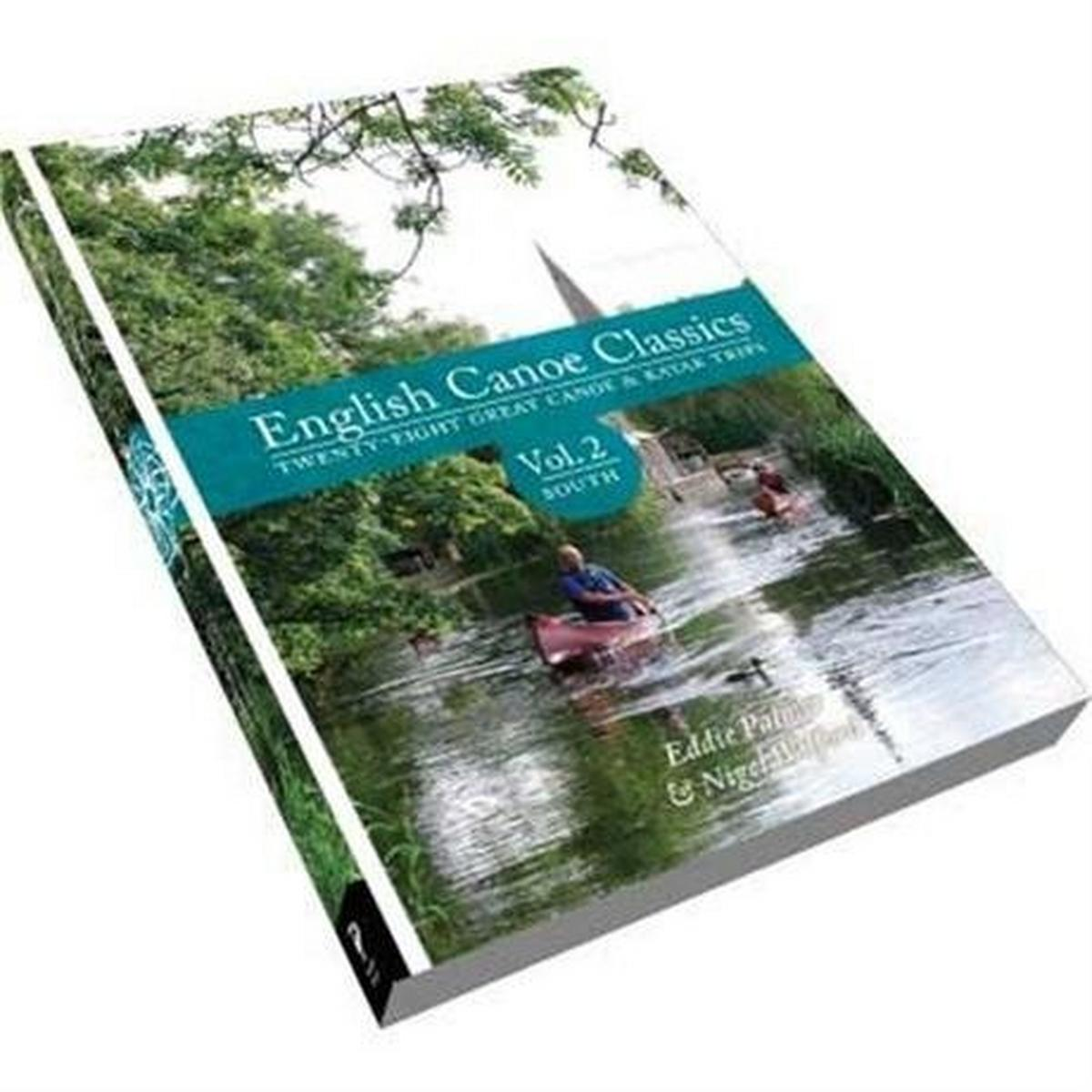 Pesda Press Guide Book: English Canoe Classics: Volume 2 South