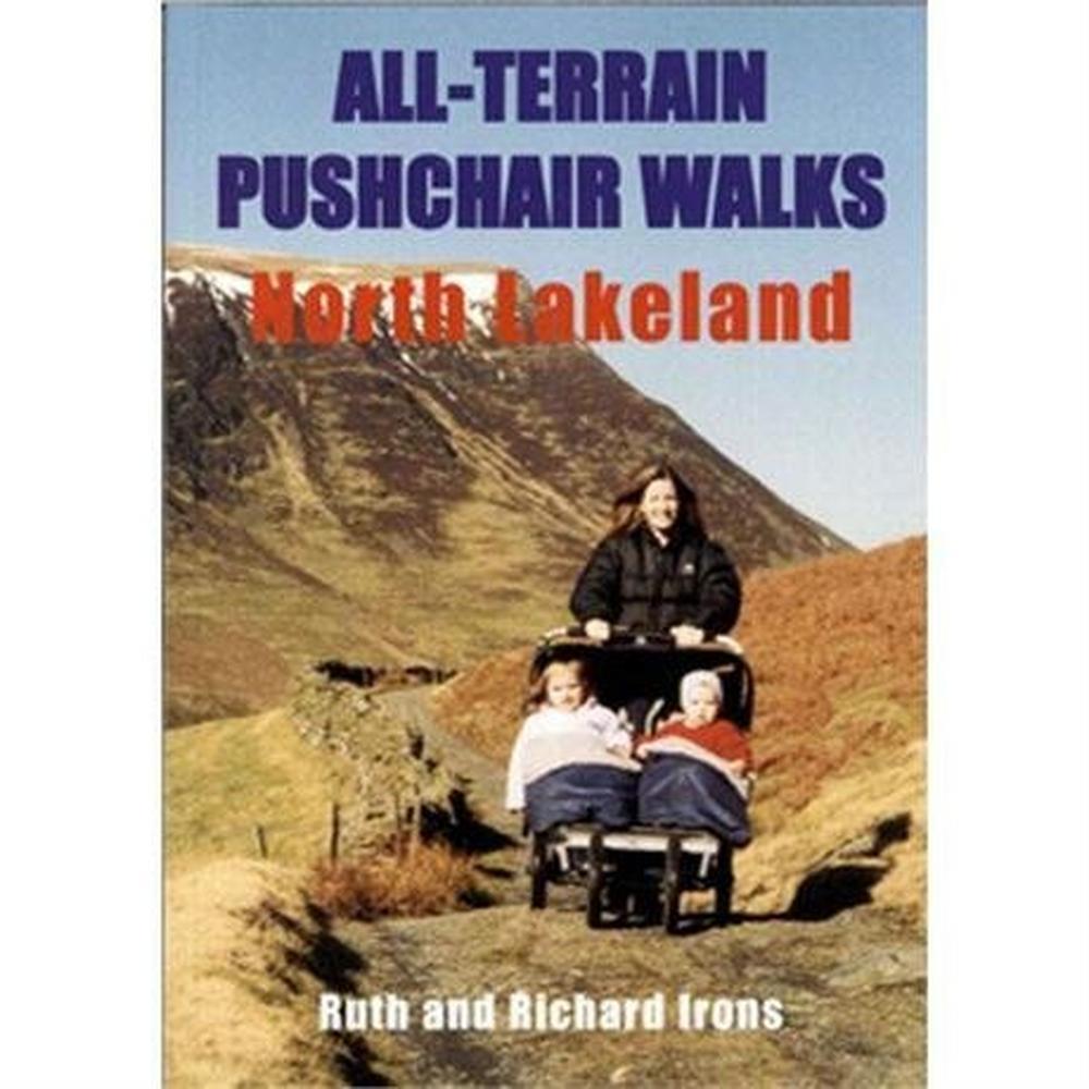 Miscellaneous Guide Book: All-Terrain Pushchair Walks, North Lakeland