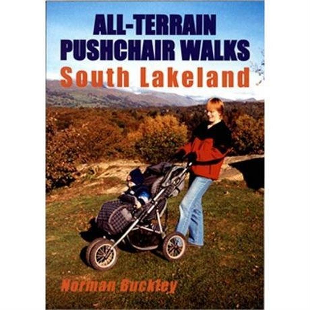 Miscellaneous Guide Book: All-Terrain Pushchair Walks, South Lakeland