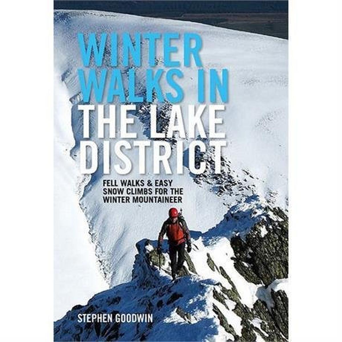 Vertebrate Publishing Walking & Climbing Guide Book: Winter Walks in the Lake District: Goodwin