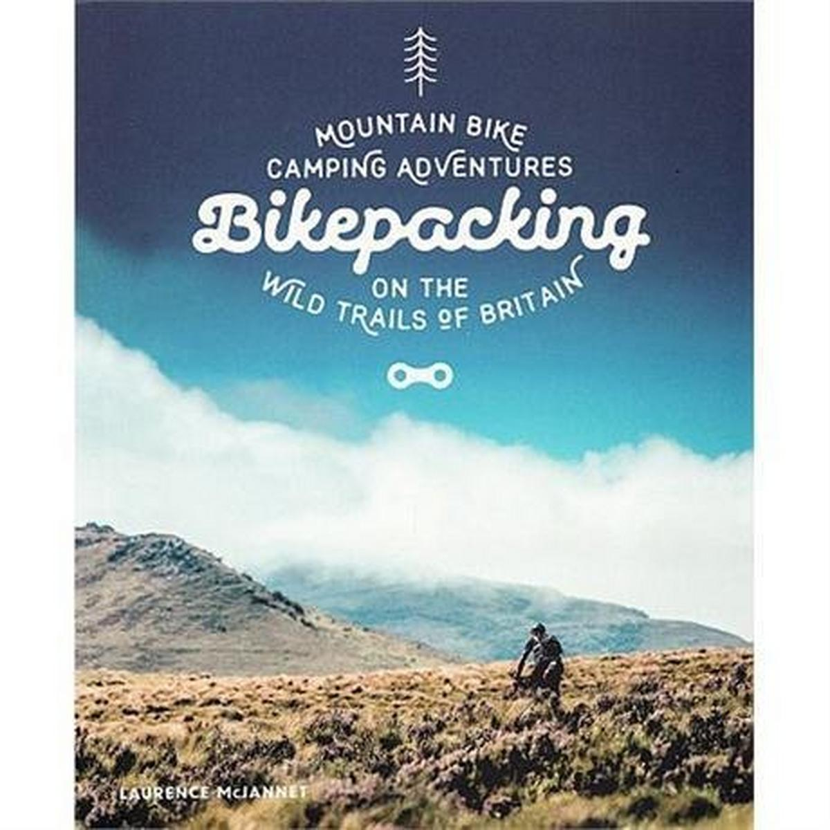 Miscellaneous Book: Bikepacking: Mountain Bike Camping Adventures