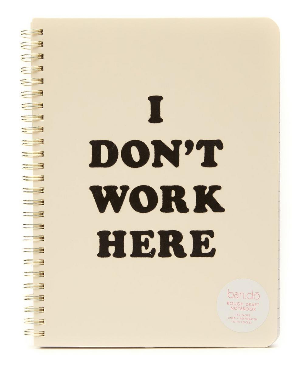 ban.do I Don't Work Here Notebook