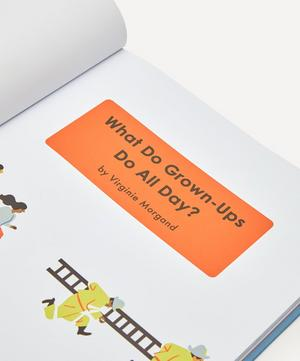 What Do Grown-Ups Do All Day Book