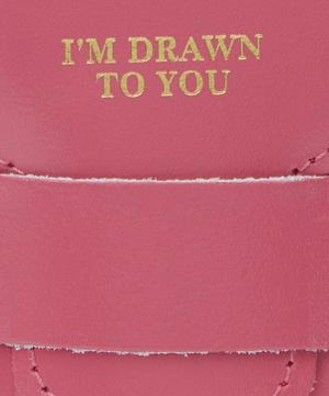 I'm Drawn To You Pencil Case