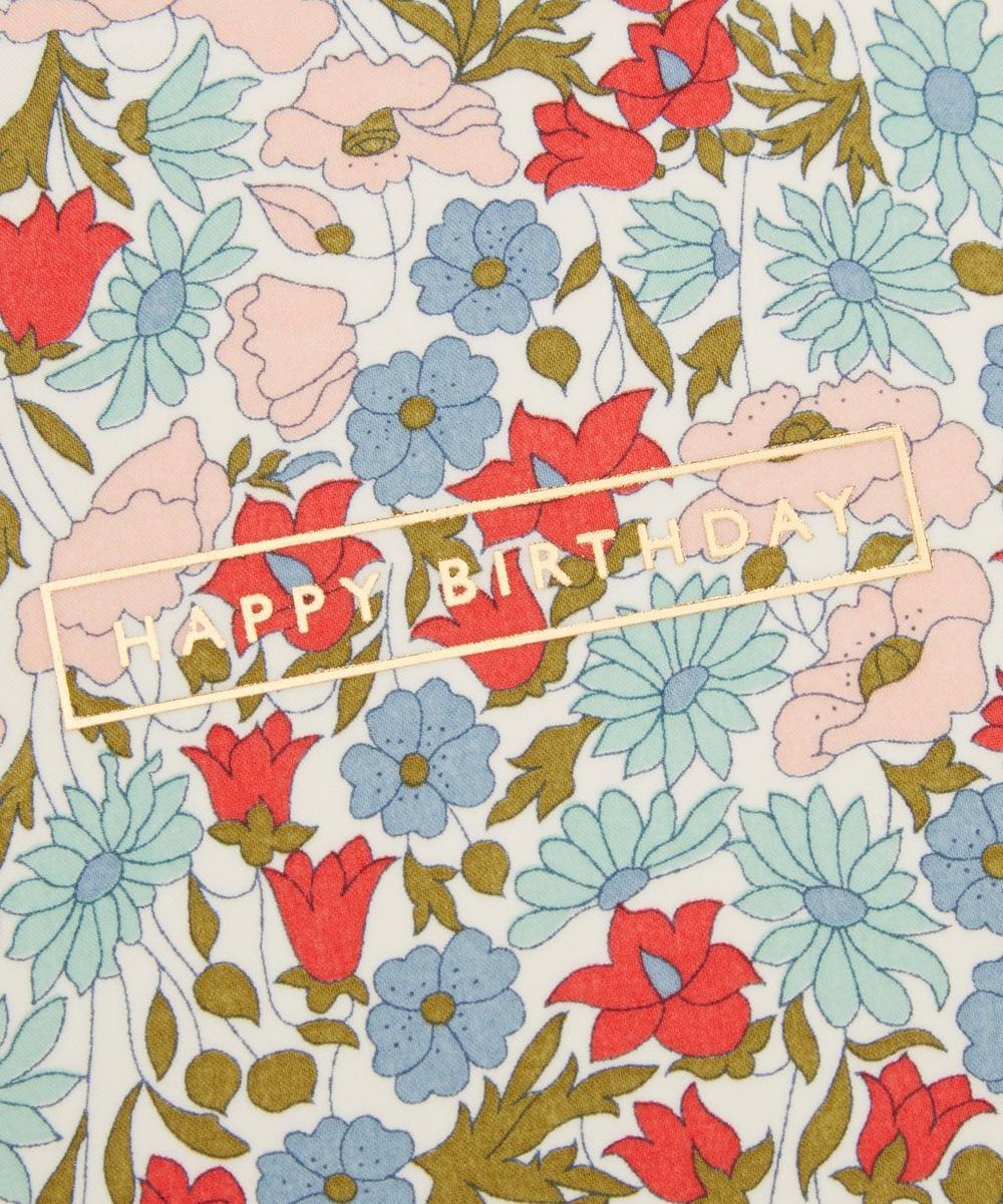 Poppy Daisy Liberty Print Happy Birthday Card Liberty London