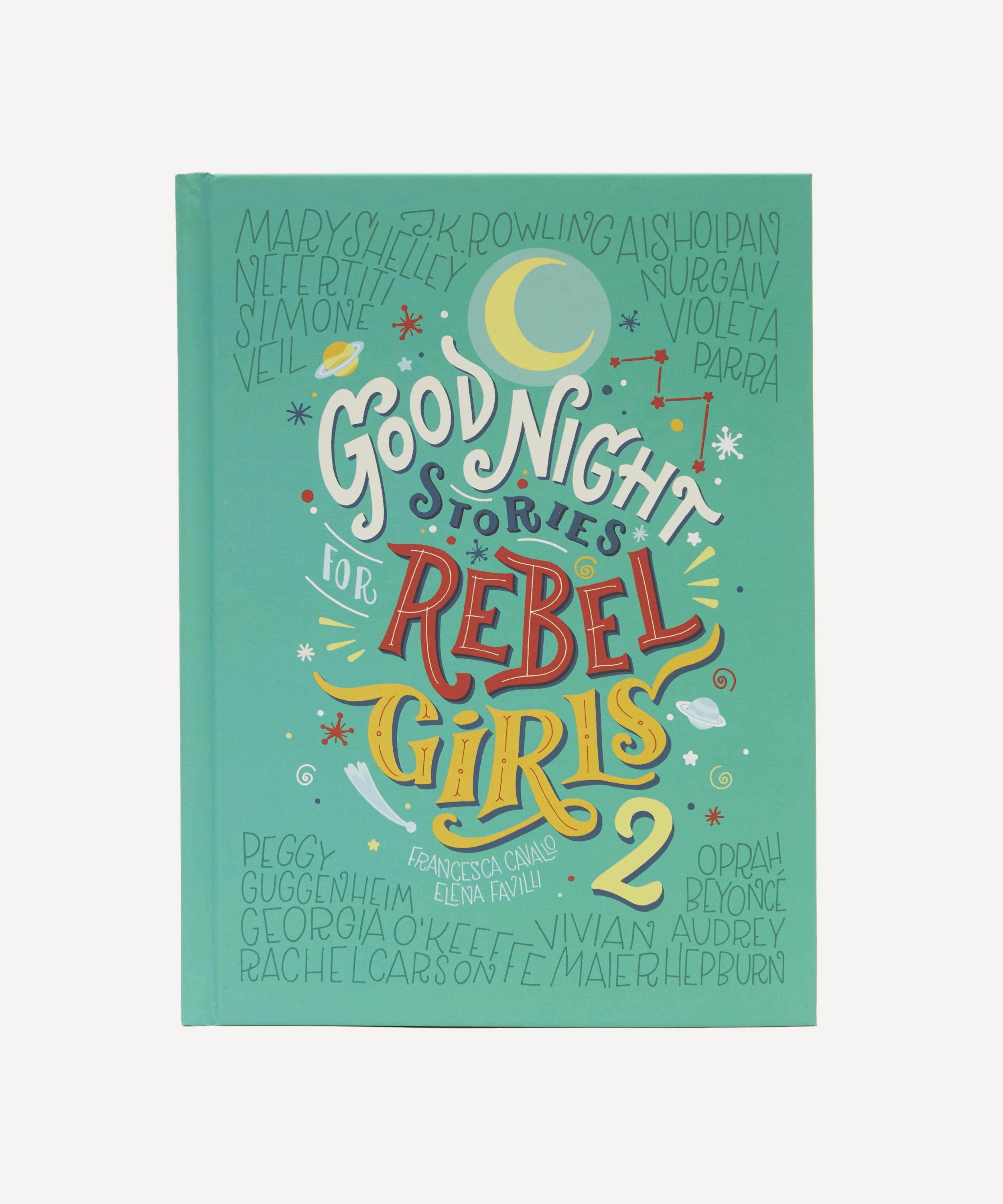 91f06be12 Good Night Stories For Rebel Girls 2 | Liberty London