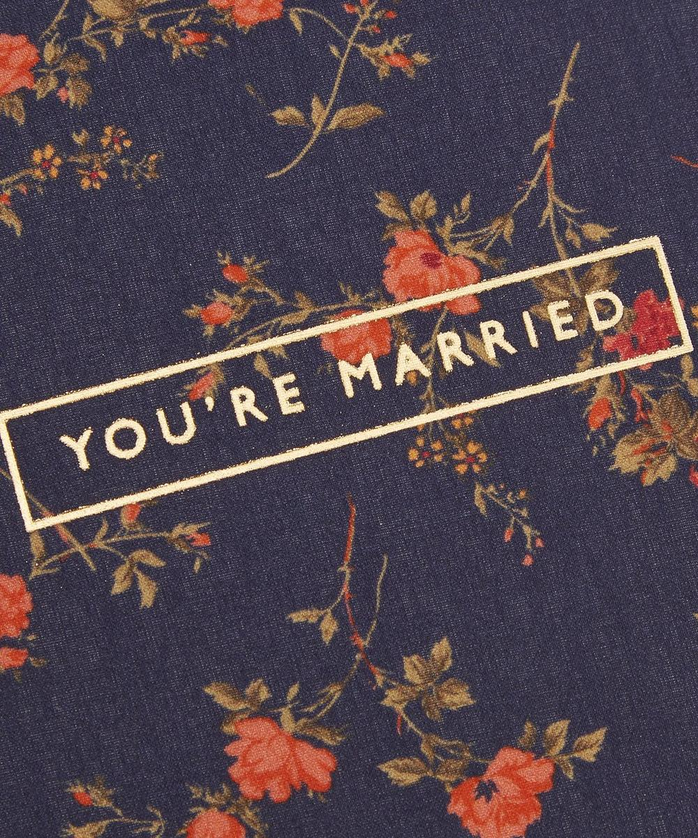Liberty Print You're Married Greeting Card