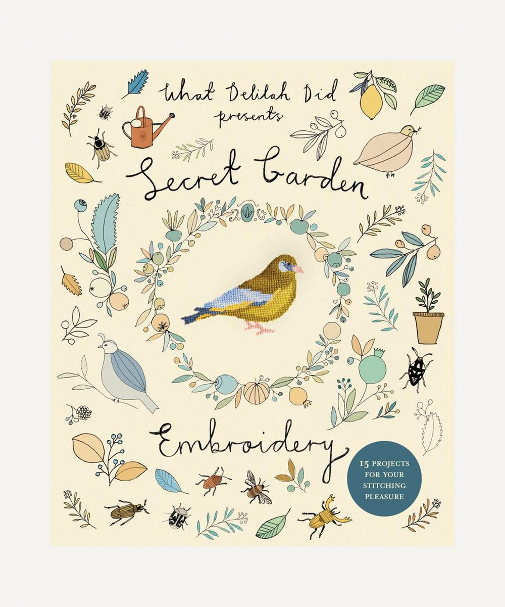 Secret Garden Embroidery: 15 Projects for Your Stitching Pleasure Book