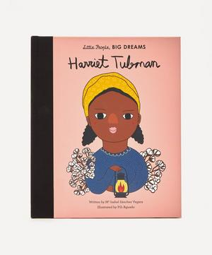 Little People, Big Dreams Harriet Tubman