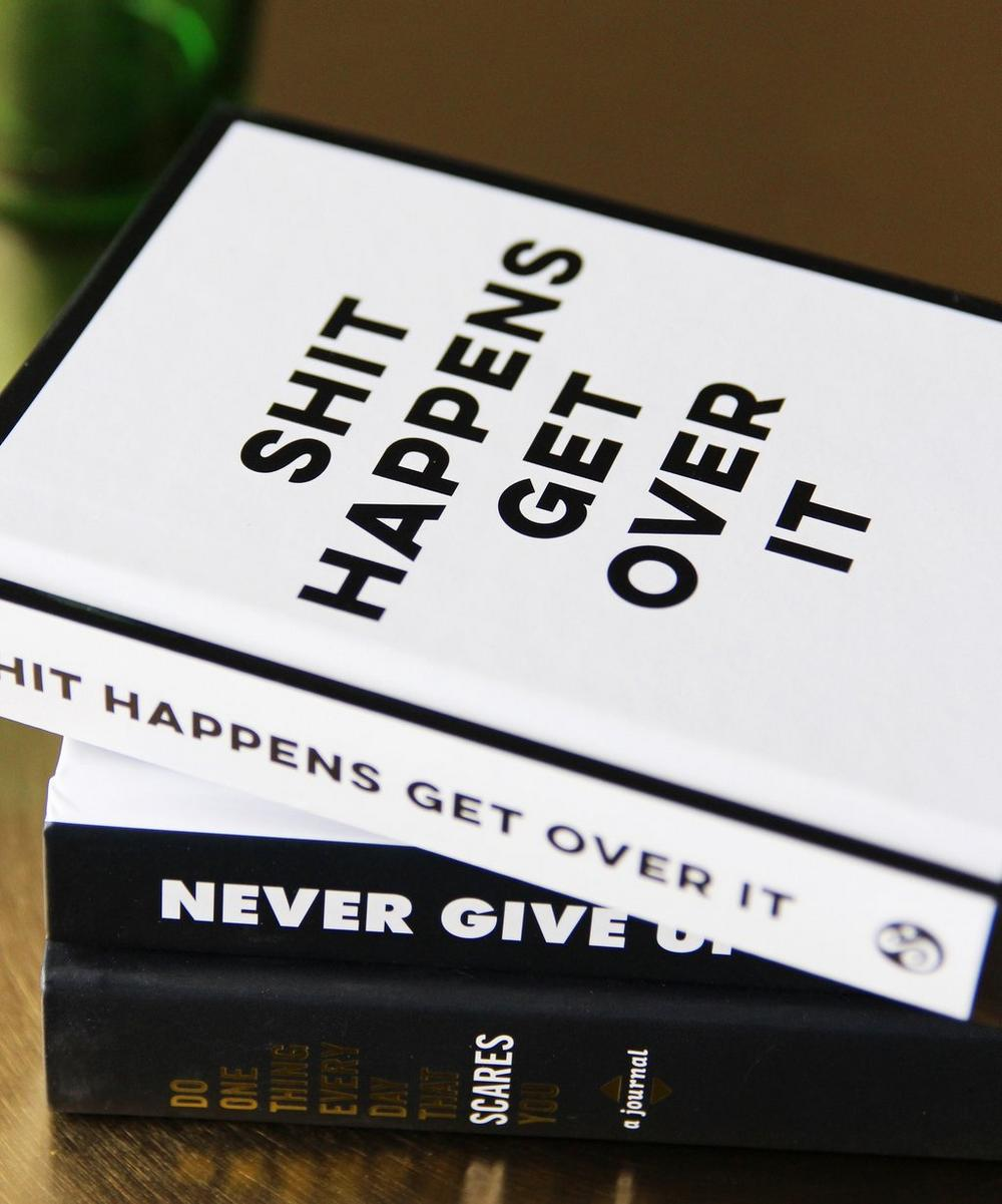 Shit Happens Get Over It Book