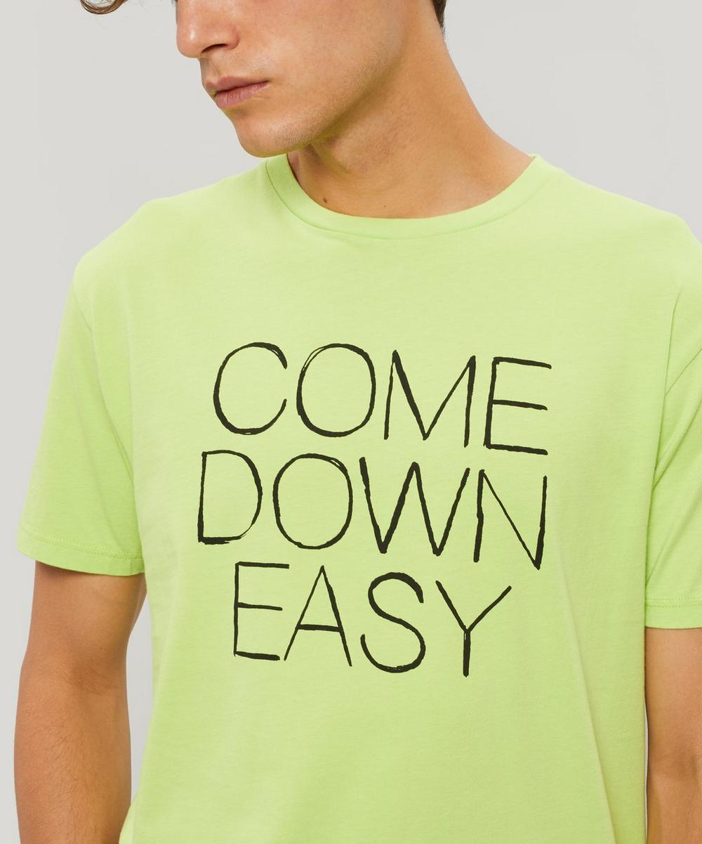 Come Down Easy Printed T-Shirt