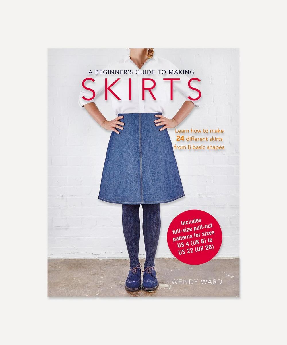 The Beginner's Guide to Making Skirts