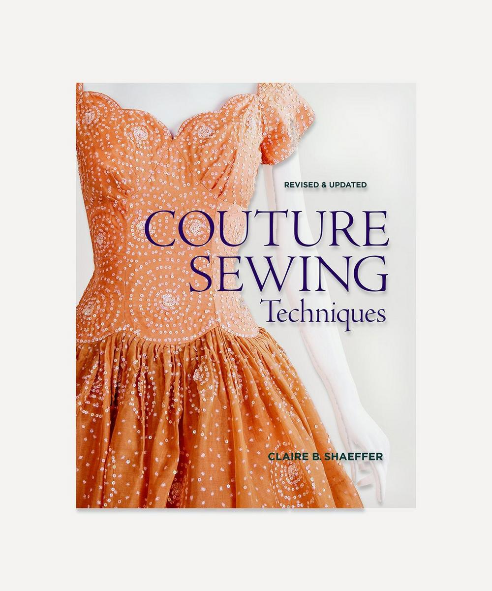 Couture Sewing Techniques: Revised & Updated