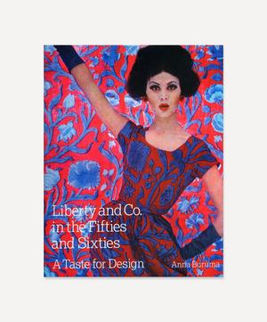 Liberty & Co in the Fifties and Sixties: A Taste for Design