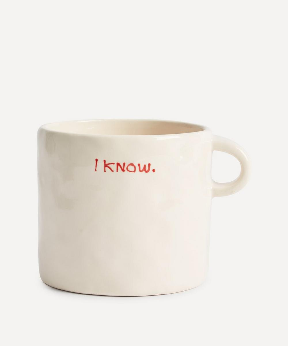Anna + Nina - I Know Ceramic Mug