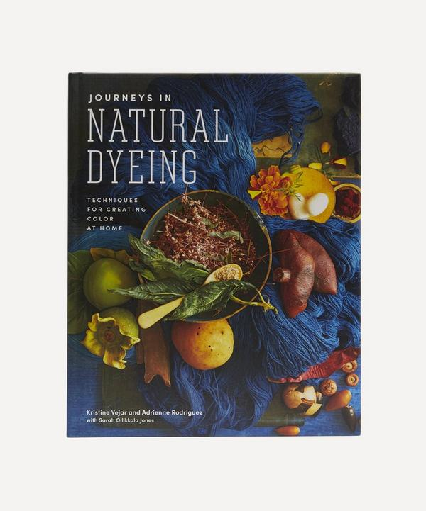 Abrams and Chronicle Books - Journeys in Natural Dyeing: Techniques for Creating Colour at Home