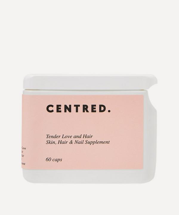 CENTRED - Tender Love and Hair Supplement 60 Capsules
