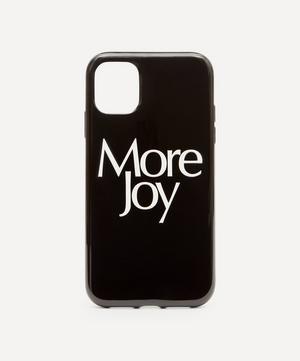 More Joy iPhone 11 Case